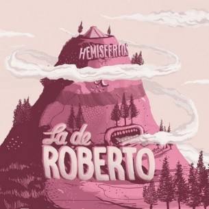 """El vocalista de Kchiporros edita """"Hemisferios"""", primer álbum de su proyecto solista La de Roberto. Doce canciones de corte pop en las que presenta su universo musical más personal."""