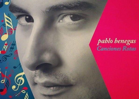 """""""Canciones rotas"""", de Pablo Benegas"""